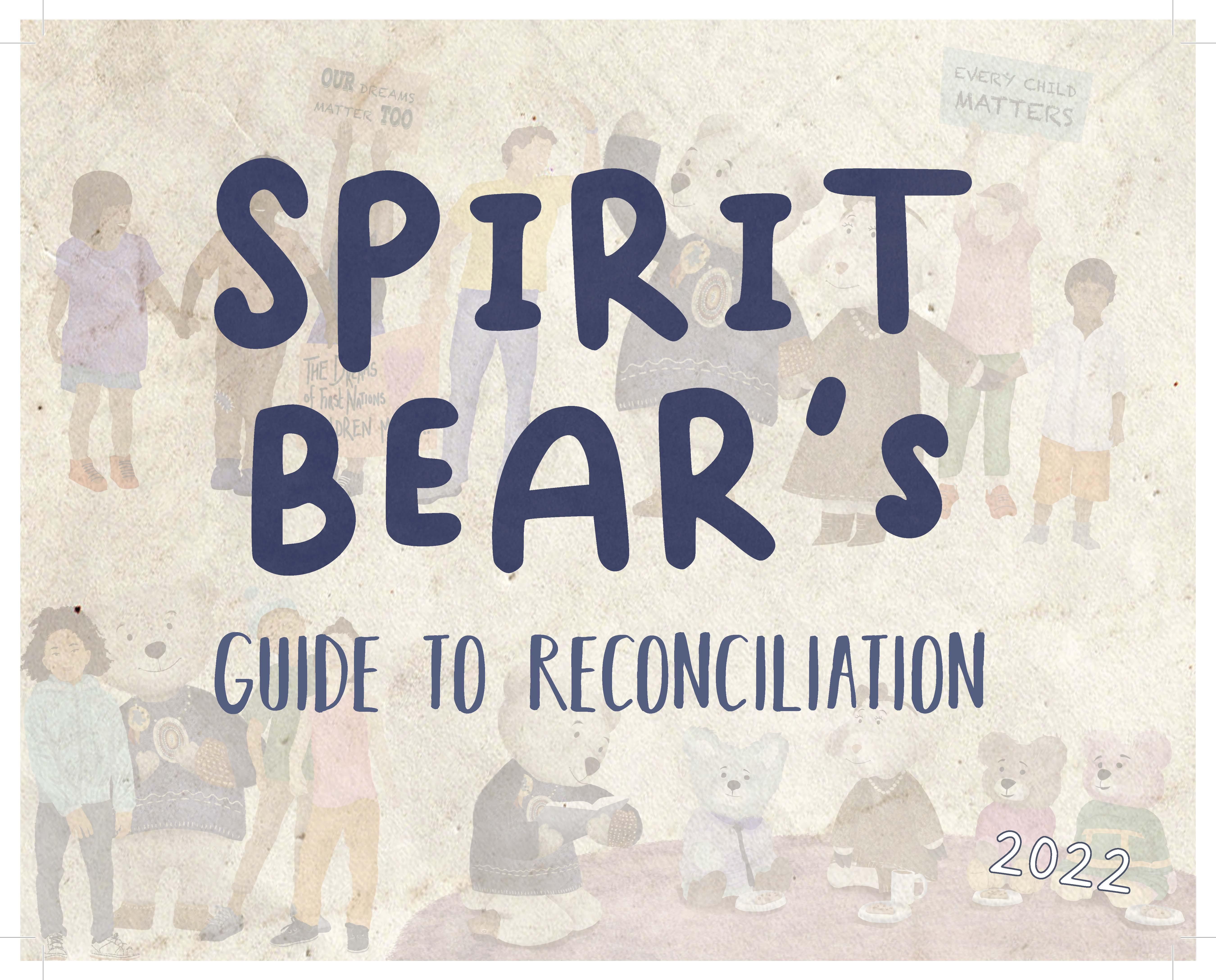 Spirit Bear's Guide to Reconciliation, 2022 Calendar