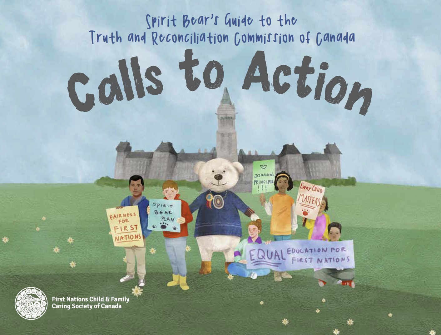 Spirit Bear's Guide to the Truth and Reconciliation Commission of Canada Calls to Action